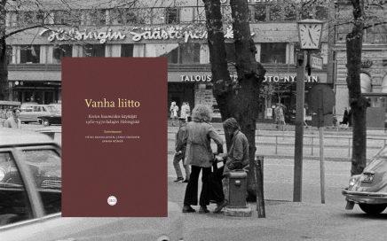 Vanha liitto – Kovien huumeiden käyttäjät 1960–1970-lukujen Helsingistä