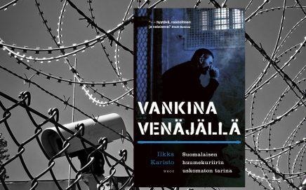 Ilkka Kariston kirja Vankina venäjällä ja kuvaa piikkilanka-aidasta vankilan ympärillä